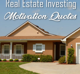 real estate investing motivation quotes