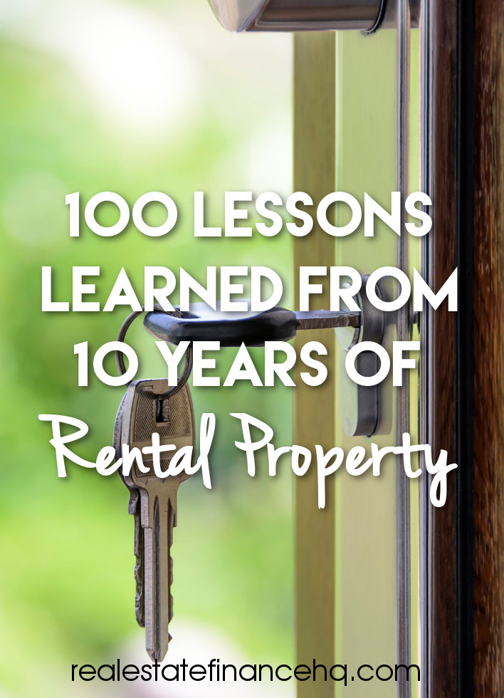 100 lessons learned from 10 years of real estate investing
