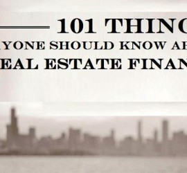 101 Things Everyone Should Know About Real Estate Finance