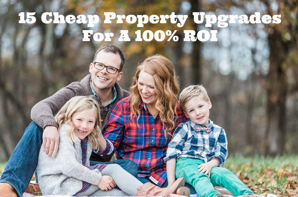 15  Cheap Upgrades To A House For A 100% ROI