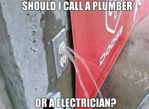 should we call an electrician or a plumber