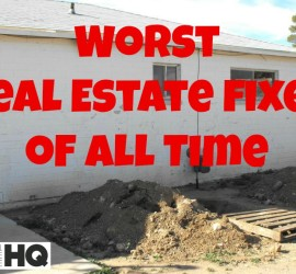 worst real estate fixes