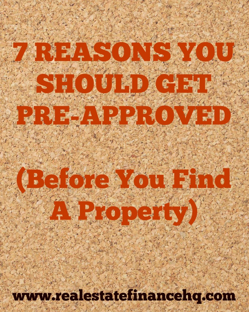 7 reasons to get pre-approved for a loan before you find a property