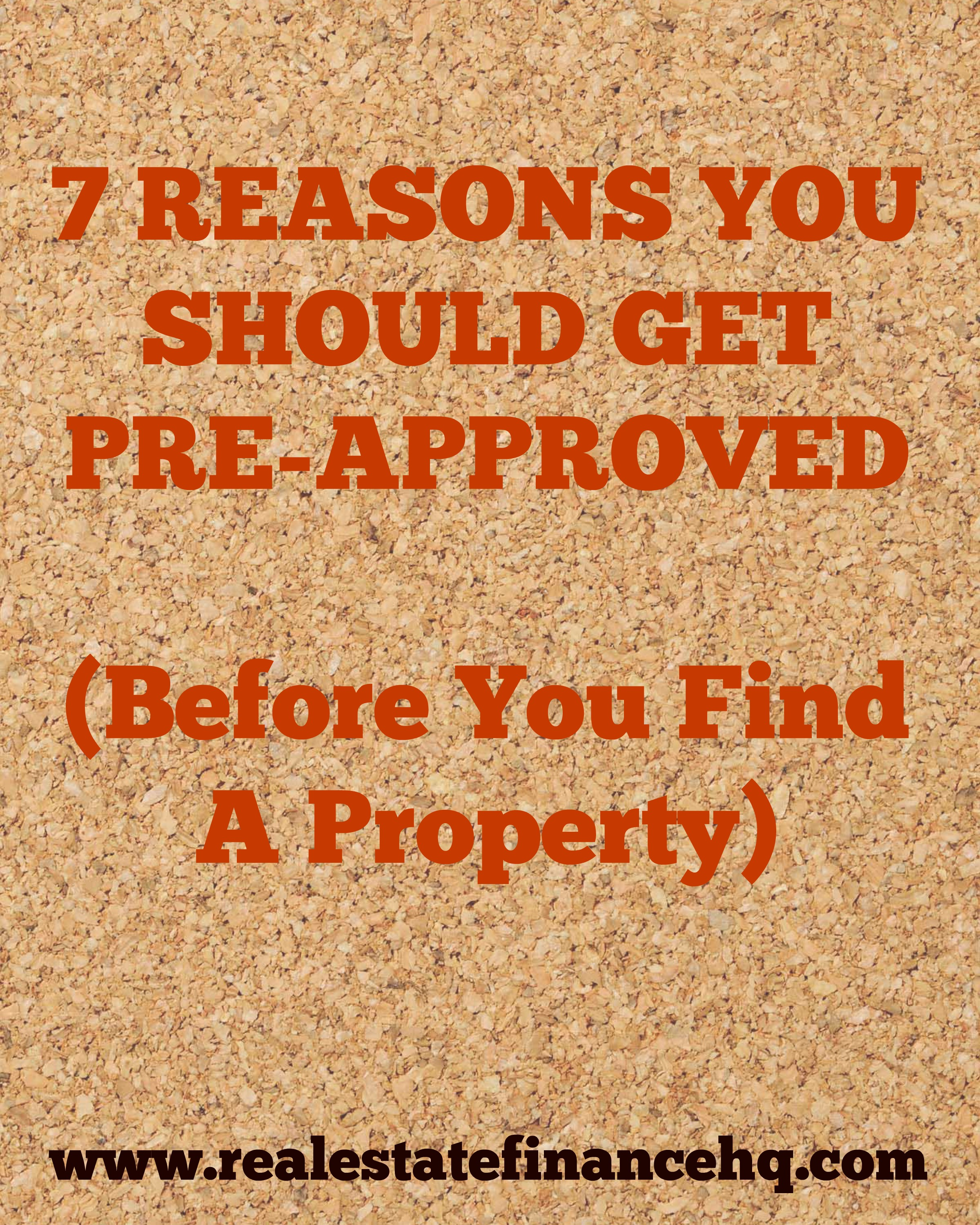 7 Reasons You Should Get Pre-Approved For A Loan